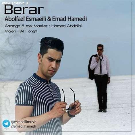 آهنگ جدید ابوالفضل اسماعیلی و عماد حامدی به نام برار
