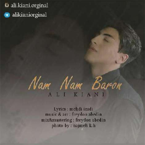آهنگ جدید علی کیانی به نام نم نم بارون