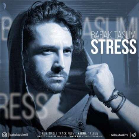 آهنگ جدید بابک تسلیمی به نام استرس