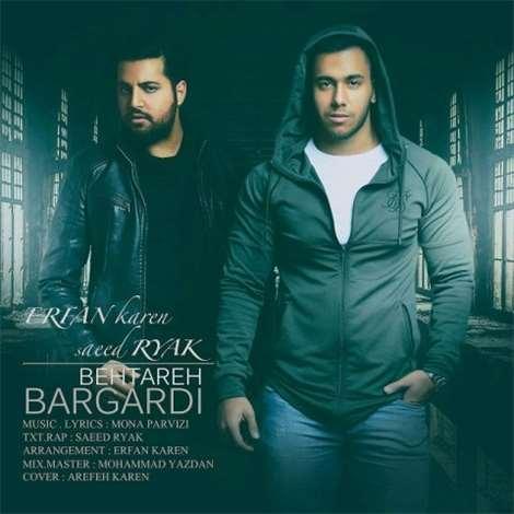 آهنگ جدید عرفان کارن و سعید آریاک به نام بهتره برگردی